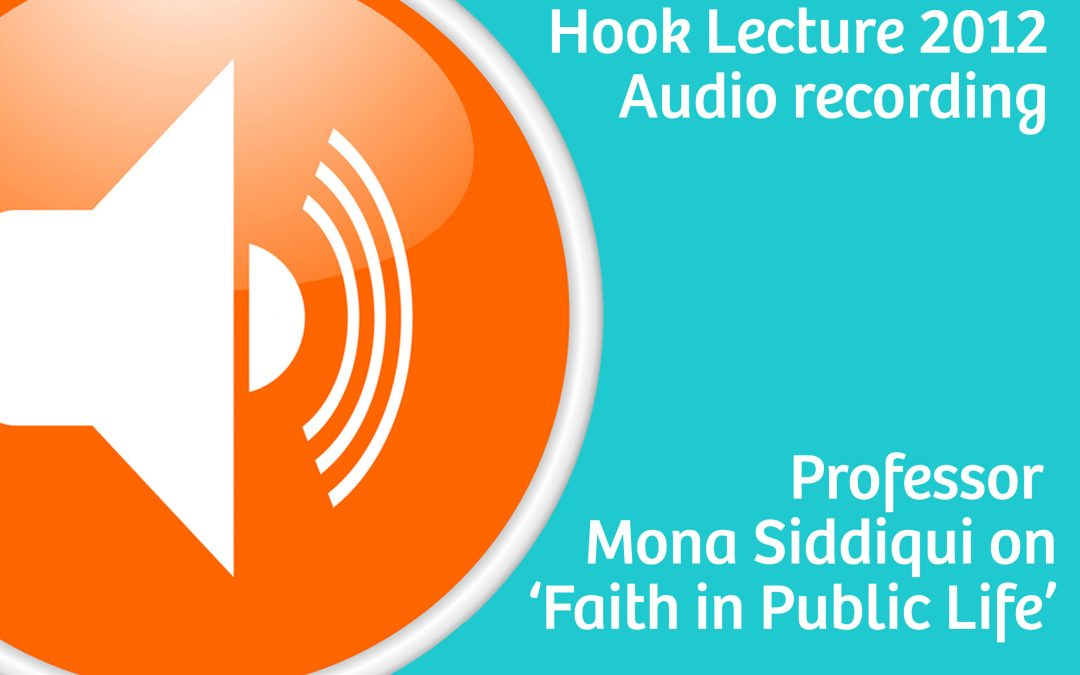 The Hook Lecture 2012: Faith in Public Life (podcast)