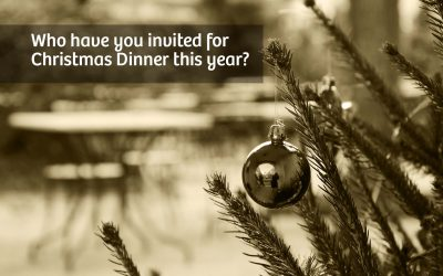 Who have you invited for Christmas Dinner this year?