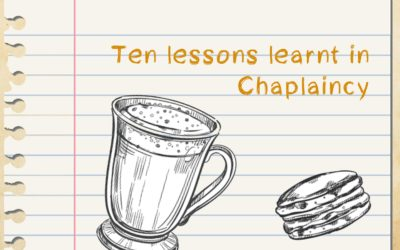 Ten lessons learnt in Chaplaincy